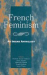 French Feminism: An Indian Anthology - Mary Roberts Rinehart