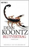 Blutvertrag: Roman (German Edition) - Bernhard Kleinschmidt, Dean Koontz