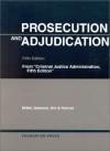 Prosecution and Adjudication - Frank W. Miller