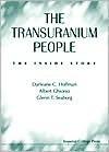 The Transuranium People: The Inside Sto - Darleane C. Hoffman