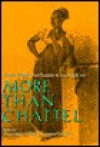 More Than Chattel: Black Women and Slavery in the Americas - David B. Gaspar, David Barry Gaspar