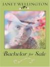 Bachelor for Sale - Janet Wellington