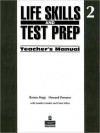 Life Skills And Test Prep 2, Teacher's Manual - Ronna Magy, Howard Pomann, Claire Valier, Jennifer Gaudet
