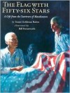 The Flag with Fifty-Six Stars: A Gift from the Survivors of Mauthausen - Susan Goldman Rubin, Bill Farnsworth