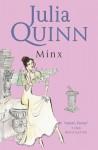 Minx (Splendid Trilogy, #3) - Robyn Neild, Julia Quinn