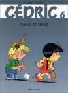 Cédric, tome 06 : Chaud et froid - Raoul Cauvin, Laudec