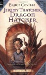 Jeremy Thatcher, Dragon Hatcher: A Magic Shop Book - Bruce Coville, Gary A. Lippincott