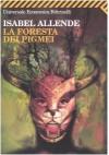 La foresta dei pigmei - Isabel Allende, Elena Liverani