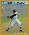 You Never Heard of Willie Mays?! - Jonah Winter, Terry Widener