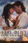 Hell Bent for Heather - Paul Martin