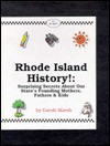 Rhode Island History!: Surprising Secrets About Our State's Founding Mothers, Fathers & Kids! (Carole Marsh Rhode Island Books) - Carole Marsh