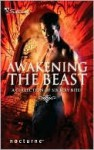 Awakening the Beast (The Calling, #6.6) - Lisa Renee Jones, Linda O. Johnston, Olivia Gates, Caridad Piñeiro