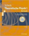 Theoretische Physik 1: Mechanik - Florian Scheck