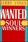 Wanted, Soul-Winners - Jerry Vines
