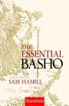 The Essential Basho - Matsuo Bashō, Sam Hamill