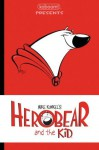 Herobear & the Kid Vol. 1 The Inheritance - Mike Kunkel