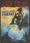 Faceless Friend (Jason Strange) - Jason Strange