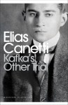 Kafka's Other Trial (Penguin Modern Classics) - Elias Canetti, Christopher Middleton