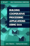 Building Cooperative Processing Applications Using SAA - John Tibbetts, Barbara Bernstein