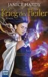 Krieg der Heiler: Roman (German Edition) - Janice Hardy, Michael Krug