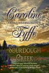 Sourdough Creek - Caroline Fyffe