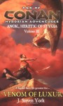 The Venom of Luxur: Anok, Heretic of Stygia Volume III - J. Steven York