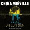 Un Lun Dun - China Miéville, Karen Cass