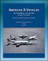 American X-Vehicles, An Inventory from X-1 to X-50 - NACA, NASA, Air Force Experimental Airplanes and Spacecraft (NASA SP-2003-4531) - World Spaceflight News, NASA, Tony Landis, Dennis R. Jenkins, Jay Miller