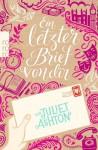 Ein letzter Brief von dir - Juliet Ashton