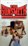 The Gunsmith #128: The Caliente Gold Robbery - J.R. Roberts