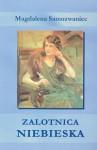 Zalotnica niebieska - Magdalena Samozwaniec