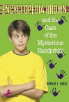 Encyclopedia Brown and the Case of the Mysterious Handprints (Encyclopedia Brown, #16) - Donald J. Sobol, Gail Owens