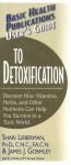 User's Guide To Detoxification (Basic Health Publications User's Guide) - Shari Lieberman, James Gormley