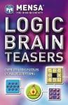 Mensa: Logic Brainteasers - Philip J. Carter, Kenneth A. Russell