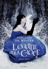 L'ordine della croce (Lain) (Italian Edition) - Virginia De Winter