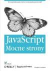 JavaScript - Mocne Strony - Douglas Crockford