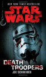 Death Troopers (Star Wars) - Joe Schreiber