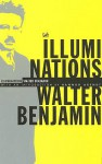 Illuminations - Walter Benjamin, Hannah Arendt, Harry Zohn