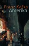 Amerika : Roman - Franz Kafka