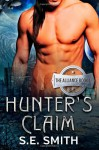 Hunter's Claim (The Alliance, #1) - S.E. Smith