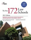 The Best 172 Law Schools, 2011 Edition - Princeton Review, Princeton Review