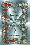 The Living World of Faery - R.J. Stewart