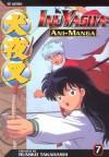 InuYasha Ani-Manga, Vol. 7 - Rumiko Takahashi