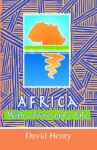 Africa With A Twist And A Tale - David Henry