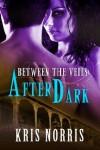 After Dark - Kris Norris