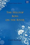 The Hilltop Boys on the River - Cyril Burleigh