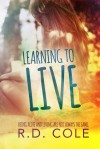 Learning to Live - R.D. Cole