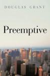 Preemptive - Grant Douglas Grant