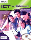 As Gce Applied Ict For Edexcel: As Single Award (Edexcel) - John Morgan
