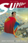 All Star Superman - Grant Morrison, Frank Quitely
